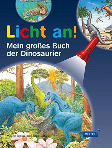 Mein großes Buch der Dinosaurier: Licht an! von Delphine Gravier-Badreddine (26. September 2013) Gebundene Ausgabe
