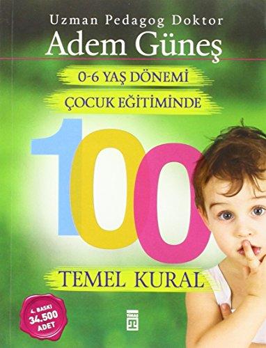 Preisvergleich Produktbild 0-6 Yas Cocuk Egitiminde 100 Temel Kural