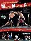 Fondamentaux du Mixed Martial Arts (les) De l'initiation au perfectionnement