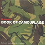 Brassey's Book of Camouflage: History of Camouflage Uniforms (Special Editions) by Tim Newark (31-Dec-1996) Hardcover