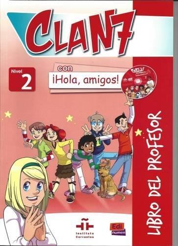 Clan 7. Nivel 2. Libro Profesor. Con Audio CD. Con CD-ROM