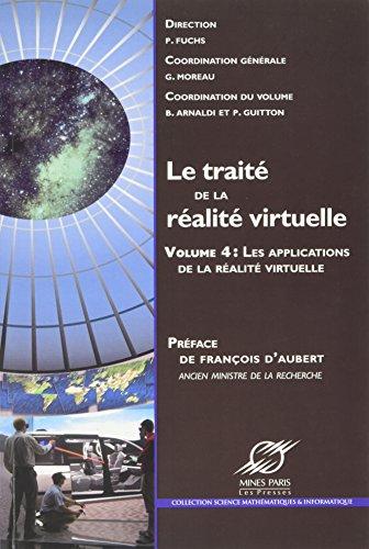 Le traité de la réalité virtuelle - Volume 4: Les applications de la réalité virtuelle