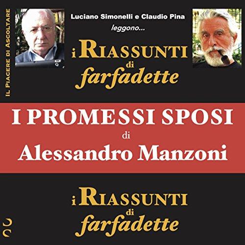 I promessi sposi di Alessandro Manzoni (i Riassunti di farfadette)  Audiolibri
