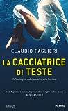 La cacciatrice di teste (Piemme linea rossa) (Italian Edition)