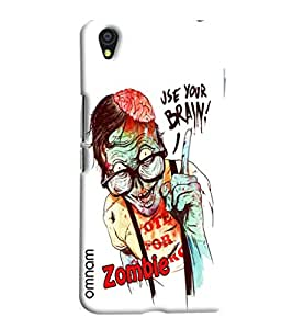 Omnam Zombie Giving Advise Of Use Your Brain Designer Back Cover Case for One Plus X