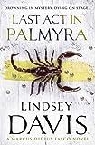 Last Act in Palmyra (Falco 06)