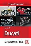 Ducati: Motorräder seit 1960