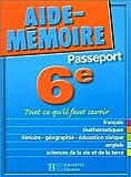 Telecharger Livres Aide Memoire Passeport 6e 11 12 ans (PDF,EPUB,MOBI) gratuits en Francaise