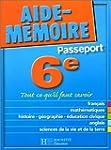 Aide-M�moire Passeport : 6e - 11-12 ans