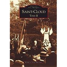 Saint-Cloud Tome II
