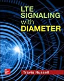 LTE Signaling with Diameter