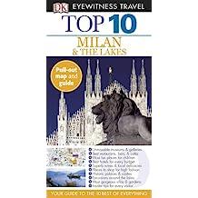 Top 10 Milan & the Lakes (DK Eyewitness Top 10 Travel Guides)