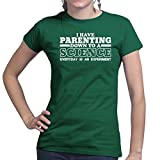 Parenting Down To A Science Ladies T Shirt (Tee, Top) 2X-Large Forest Green