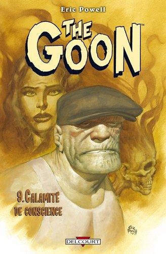 The Goon T09 Calamité de conscience