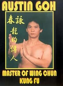 Austin Goh - Master Of Wing Chun Kung Fu [DVD]