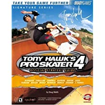Tony Hawk's Pro Skater (TM) 4 Official Strategy Guide (Official Strategy Guides (Bradygames))
