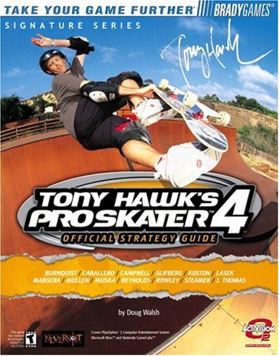 Tony Hawk's Pro Skater™ 4 Official Strategy Guide