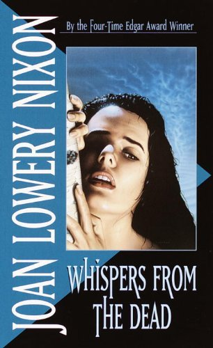 Whispers from the Dead by Joan Lowery Nixon (1991-01-01)
