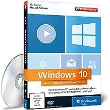 Windows 10 - Der verständliche Videolernkurs. Zuschauen und Mitmachen! Die Schulung am eigenen PC.