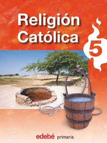 Religión católica, 5 Educación PriMaría - 9788423693405