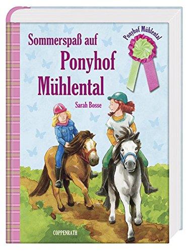 Download Ponyhof Mühlental (Sammelband) - Sommerspaß auf Ponyhof Mühlental (Kinder- und Jugendliteratur)