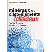 Minéraux et oligo-éléments colloïdaux