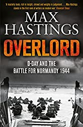 12a3134928 Overlord  D-Day and the Battle for Normandy 1944