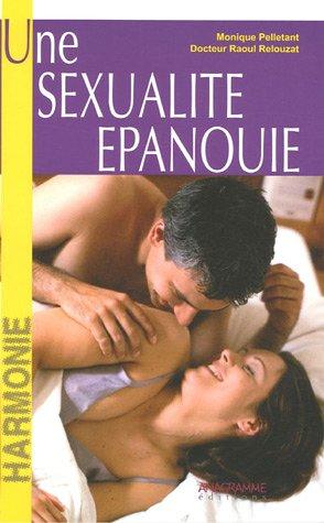 Une sexualité épanouie par Raoul Relouzat