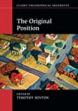 The Original Position (Classic Philosophical Arguments)