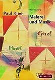 Paul Klee: Malerei und Musik - Hajo Düchting