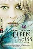 Elfenkuss (Die Elfen-Romane, Band 1)