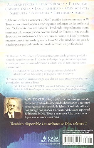 Los Atributos de Dios, Volumen 2 (Con Guia de Estudio): Profundice en el Corazon del Padre = Attributes of God, Vol.2 (with Study Guide)