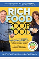 Rich Food Poor Food: The Ultimate Grocery Purchasing System (GPS) (English Edition) Formato Kindle