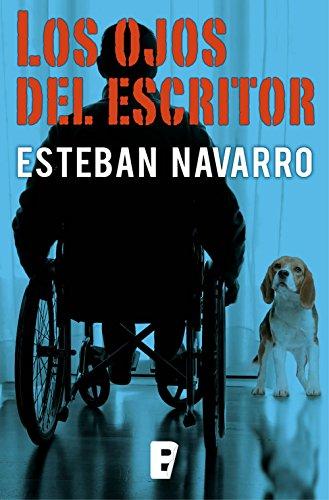 Los ojos del escritor (Moisés Guzmán 3) por Esteban Navarro