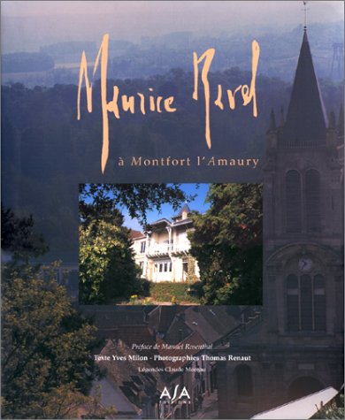 Maurice Ravel à Montfort l'Amaury par Yves Milon