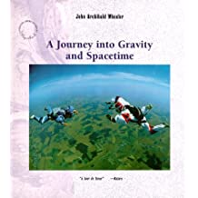 """Journey into Gravity and Spacetime (""""Scientific American"""" Library)"""