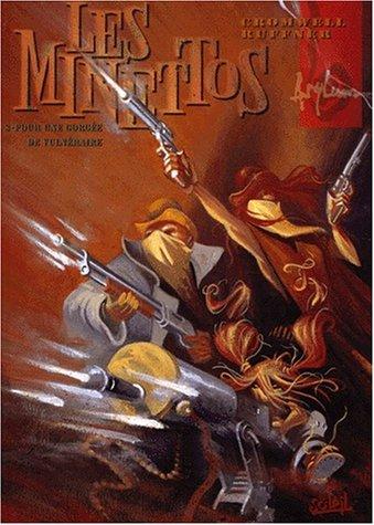 Les Minettos, Tome 3 : Pour une gorgée de Vulnéraire
