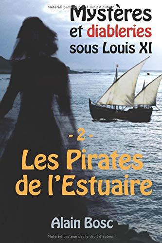 Les Pirates de L'Estuaire: Les Enquêtes de Thomas Russ