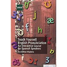 Teach yourself english pronunciation. An interactive course for spanish speakers (GRADO)