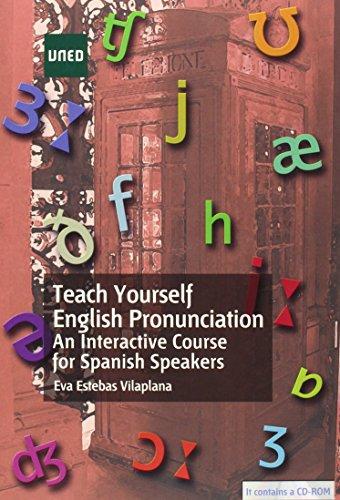 Teach yourself english pronunciation : an interactive course for spanish speakers por Eva Estebas Vilaplana