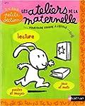 Les Ateliers de la Maternelle : Lectu...