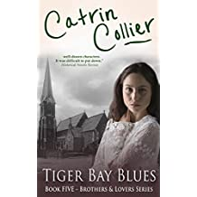 Tiger Bay Blues (Brothers and Lovers Series Book 5)