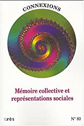 Connexions, N° 80 : Mémoire collective et représentations sociales