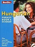 Hungarian Berlitz Phrase Book and Dictionary (Berlitz Phrasebooks)