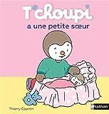 "Afficher ""T'choupi n° 16 T'choupi a une petite soeur"""