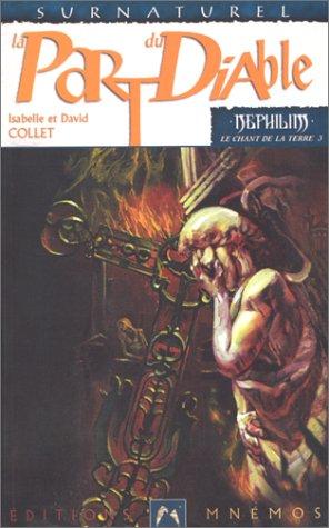 Nphilim chant de la terre 3 - La Part du diable