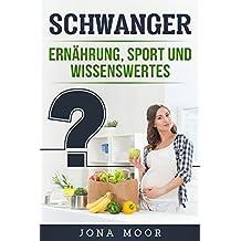Schwanger Ernährung Sport und Wissenswertes