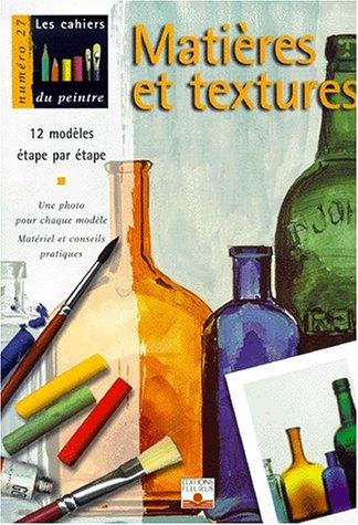 Textures et matières