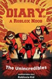 #10: Roblox Books: Diary of a Roblox Noob: The Unincredibles (New Roblox Noob Diaries)