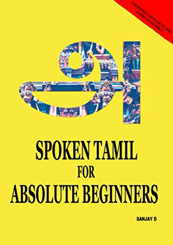SPOKEN TAMIL FOR ABSOLUTE BEGINNERS (English Edition)